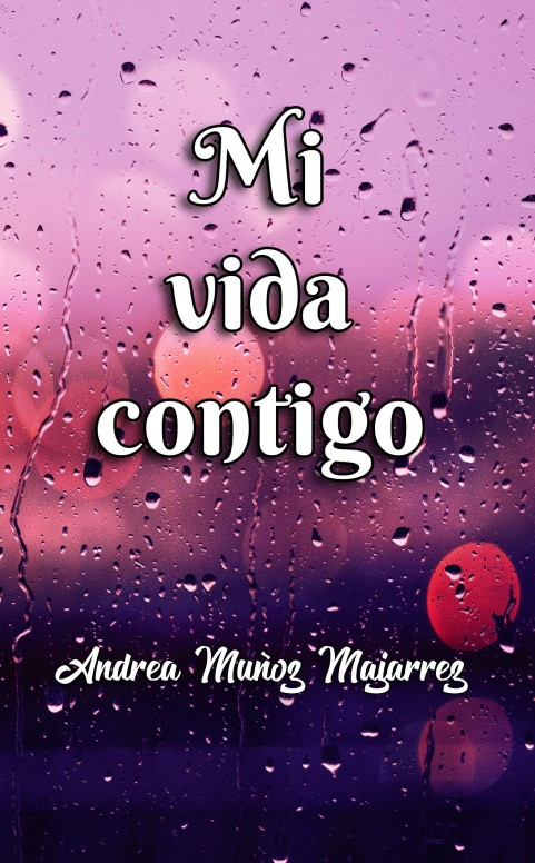 mi vida contigo principal by SAC